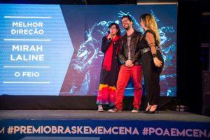 14º Prêmio Braskem em Cena - Melhor Direção para Mirah Laline - O Feio